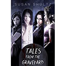 Tales From the Graveyard: The Complete Collection (English Edition)