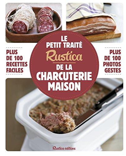 Le petit traité Rustica de la charcuterie maison par Caroline Guézille