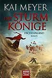 1001-Nacht-Trilogie: Die Sturmkönige - Dschinnland: Roman