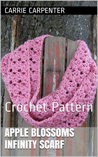 Apple Blossoms Infinity Scarf: Crochet Pattern (English Edition) Apple Blossom Pattern