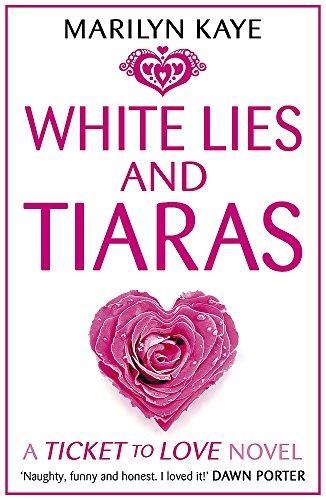 White Lies and Tiaras por Marilyn Kaye