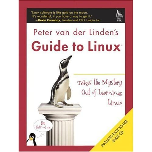 Peter Van Der Linden's Guide to Linux: Making the Switch - Painlessly by Peter van der Linden (8-Aug-2005) Paperback