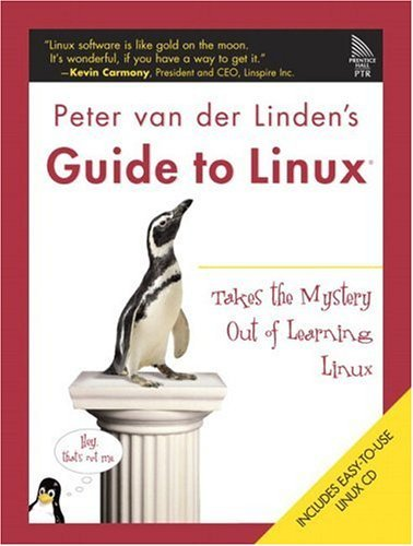 Peter Van Der Linden's Guide to Linux: Making the Switch - Painlessly by Peter van der Linden (8-Aug-2005) Paperback par Peter van der Linden