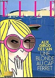 Une blonde au Cap Ferret par Alix Girod de l'Ain