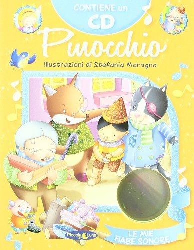 Pinocchio. Ediz. illustrata. Con CD Audio