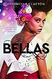 Bellas / The Belles