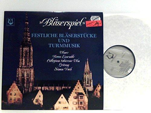 Bläserspiel - Festliche Bläserstücke und Turmmusik - Ulmer Brass-Ensemble Collegium tubicense Ulm Leitung: Simon Dach