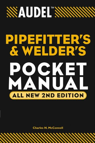 Audel Pipefitter's and Welder's Pocket Manual (Audel Technical Trades Series Book 3) (English Edition) -