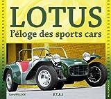 Lotus : L'éloge des sports cars