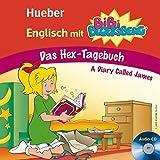 Englisch mit BiBi BLOCKSBERG(TM): Das Hex-Tagebuch - A Diary Called James / Lern-Hörspiel