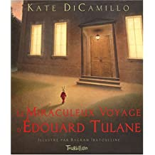 Le Miraculeux Voyage d'Edouard Tulane