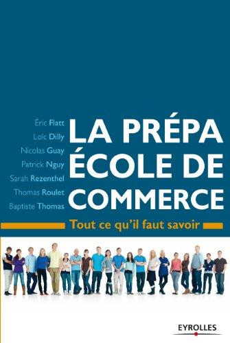 La prépa école de commerce (ED ORGANISATION) par Eric Flatt,Loïc Dilly,Nicolas Guay,Baptiste Thomas
