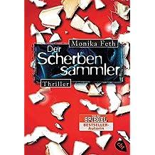 Der Scherbensammler (Die Jette-Thriller, Band 3)