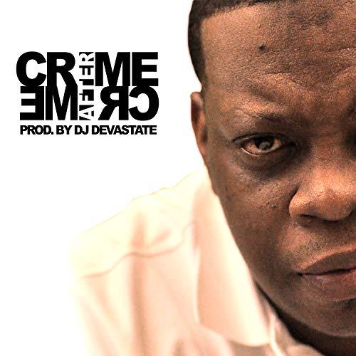 Crime After Crime (feat. Illa Ghee) [Explicit]