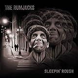 Sleepin' Rough - The Rumjacks