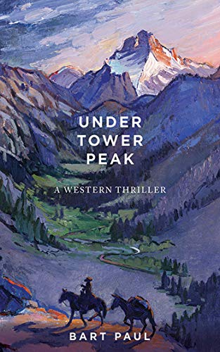 Under Tower Peak: A Tommy Smith High Country Noir, Book One (English Edition) -