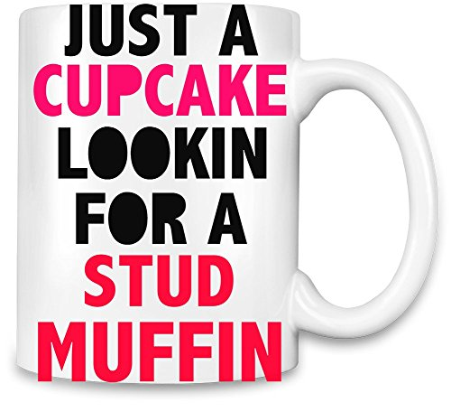 just-a-cupcake-for-a-stud-muffin-slogan-unique-coffee-mug-11oz-high-quality-ceramic-cup-the-best-way