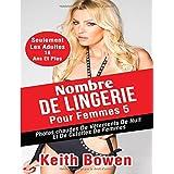 Nombre De Lingerie Pour Femmes 5: Photos Chaudes De Vêtements De Nuit Et De Culottes De Femmes