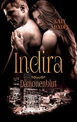 Indira (Dämonenblut 8) -