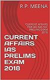 #10: CURRENT AFFAIRS IAS PRELIMS EXAM 2018: CURRENT AFFAIRS FOR IAS RAS SSC PRELIMS EXAM 2018