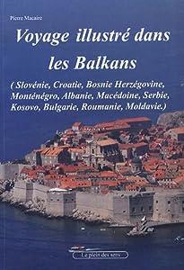 """Afficher """"Voyage dans les Balkans"""""""