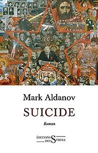 Suicide par Mark Alexandrovitch  Aldanov