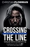 Crossing the Line: Losing Your Mind as an Undercover Cop