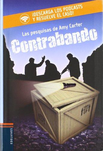 Contrabando/ Smuggling (Amy Carter - Las Pesquisas De Amy Carter)