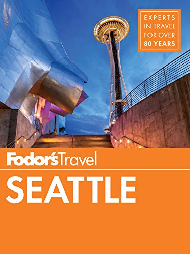 Fodor's Seattle (Full-color Travel Guide Book 6) (English Edition)