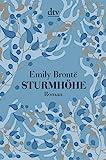 Sturmhöhe: Roman - Emily Brontë