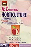 A2Z Solutions Horticulture at a Glance Vol. - I,( Fruits and Plantation Crops )