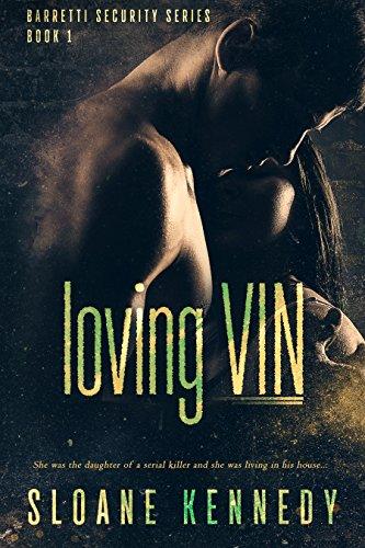 Loving Vin (Barretti Security Series, Book 1) (English Edition) -
