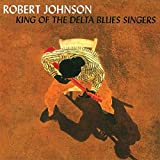 Robert Johnson: King Of The Delta Blues (Audio CD)