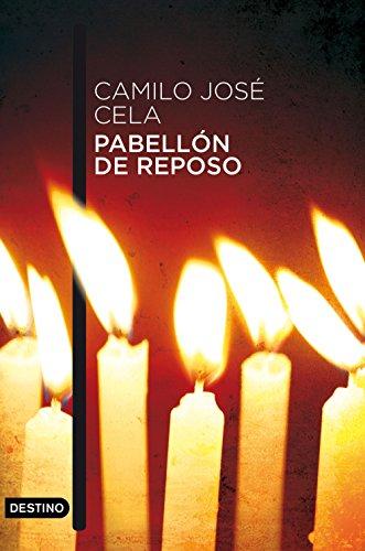 Pabellón de reposo por Camilo José Cela