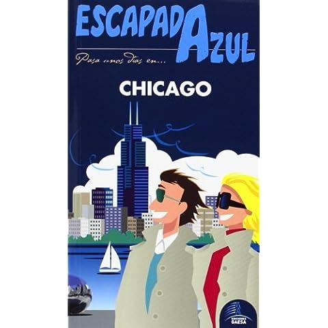 Escapada Azul. Chicago (Escapada Azul (gaesa))