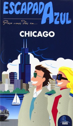 Chicago Escapada Azul (Escapada Azul (gaesa))