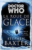 Doctor Who - Tome : La Roue de Glace