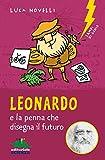 Leonardo e la penna che disegna il futuro