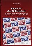 Bauen für den Einheitsstaat: Die Eisenbahn Belgrad-Bar und die Desintegration des Wirtschaftssystems in Jugoslawien (1952–1976) (Südosteuropäische Arbeiten, Band 158)