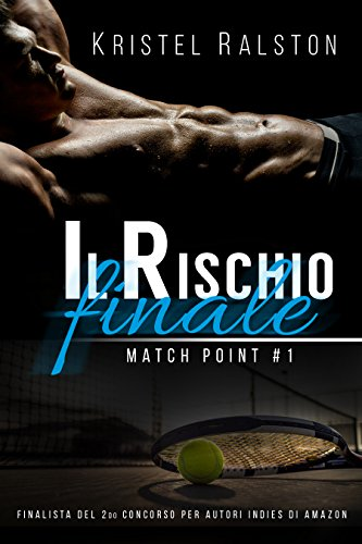 Il rischio finale (Jake e Colette) (Match Point Vol. 1)