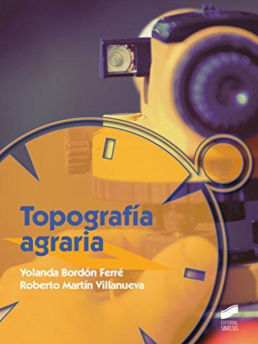 Topografía agraria por Yolanda/Martín Villanueva, Roberto Bordón Ferré