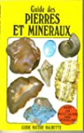 Guide des pierres et min�raux (Guide...