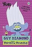 Guy Diamond and the Rainbow Roundup (DreamWorks Trolls) (Dreamworks Trolls Chapter Books)