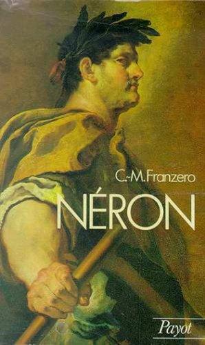 Néron : Sa vie et son temps