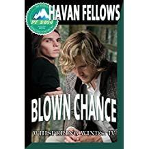 Blown Chance (Whispering Winds IV) (English Edition)