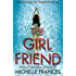 The Girlfriend: The most gripping debut psychological thriller of year
