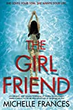 The Girlfriend: The Most Gripping Debut Psychological Thriller of the Year only --- on Amazon