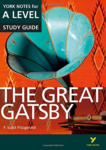 The Great Gatsby: York Notes for A-level par Julian Cowley