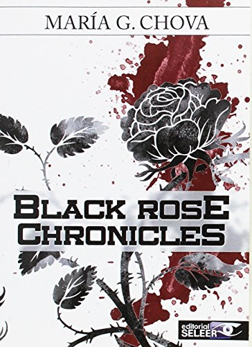 Black rose chronicles