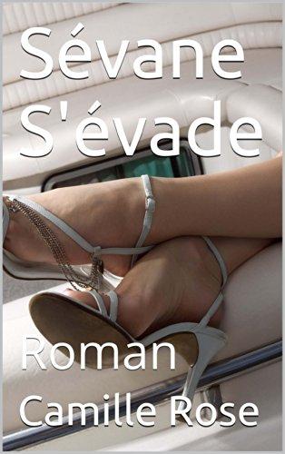 Couverture du livre Sévane S'évade: Roman